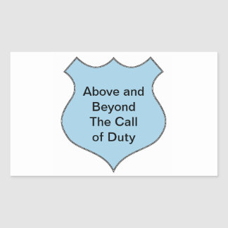 Above and Beyond the Call of Duty Badge Rectangular Sticker