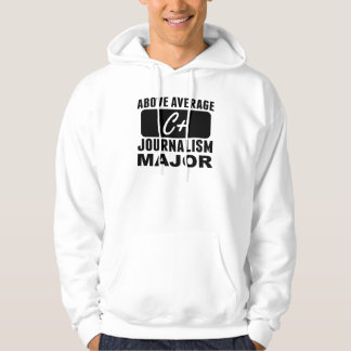 Above Average Journalism Major Sweatshirts