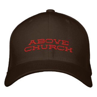 Above Church Embroidered Hat