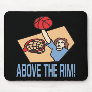 Above The Rim Mouse Pad