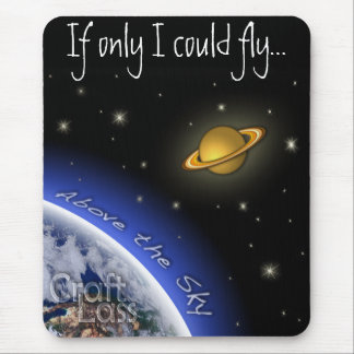 "Above the Sky ""If Only..."" Mouse Pad"