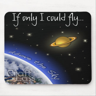 "Above the Sky ""If Only..."" Mouse Pads"