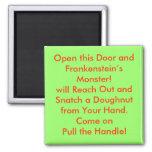 ¡Abra esta puerta y al monstruo de Frankenstein! Imán Cuadrado