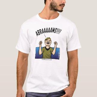 ABRAAAAAMS!! T-shirt