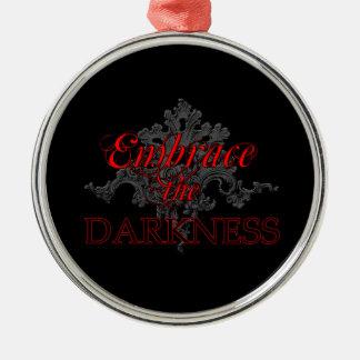 Abrace el ornamento de la oscuridad adorno de navidad