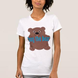 Abrace la camiseta del oso playera