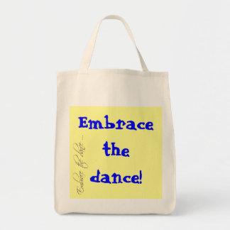 ¡Abrace la danza! Tote orgánico del ultramarinos Bolsa Tela Para La Compra