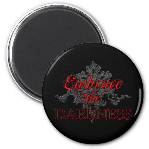 Abrace la oscuridad imanes de nevera