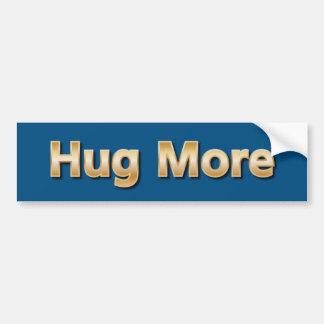 Abrace más pegatina para auto