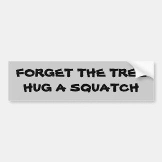 Abrace un squatch pegatina de parachoque