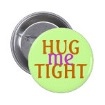Abráceme botón apretado del amor pin