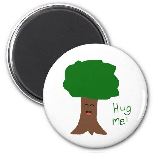 Abráceme imán del árbol