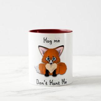 """""""Abráceme, no me cazan"""" Fox del bebé Taza"""