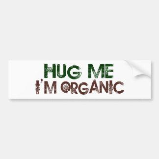 Abráceme que soy orgánico pegatina de parachoque