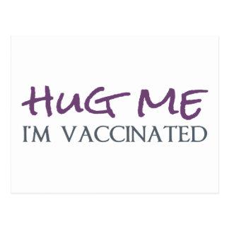 Abráceme, yo se vacunan tarjeta postal