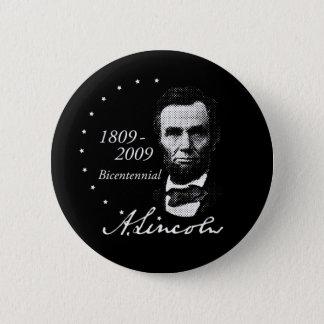Abraham (Abe) Lincoln Bicentennial Button
