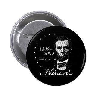 Abraham (Abe) Lincoln Bicentennial 2 Inch Round Button