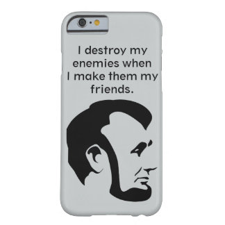 "Abraham ""Abe"" Lincoln Quote Iphone 6 Case"