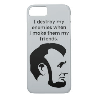 "Abraham ""Abe"" Lincoln Quote iPhone 7 Case"