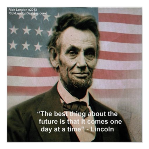 """Abraham Lincoln """"1 Step At A Time"""" Poster Poster"""