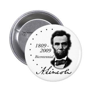 Abraham Lincoln (Abe) bicentenario Pin Redondo De 2 Pulgadas