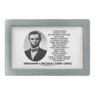 Abraham Lincoln All Men Should Be Free Slavery Belt Buckle