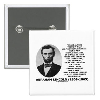 Abraham Lincoln All Men Should Be Free Slavery 2 Inch Square Button
