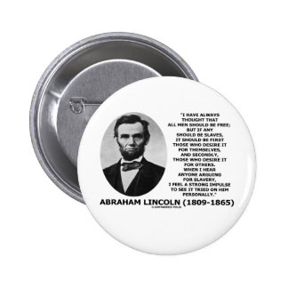 Abraham Lincoln All Men Should Be Free Slavery 2 Inch Round Button