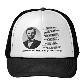 Abraham Lincoln All Men Should Be Free Slavery Trucker Hat