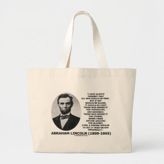 Abraham Lincoln All Men Should Be Free Slavery Large Tote Bag