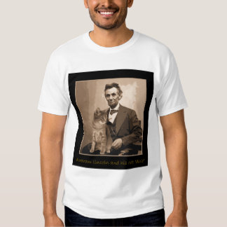 """Abraham Lincoln and """"Dixie"""" his cat T Shirts"""