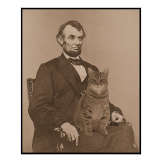 """Abraham Lincoln and his cat """"Gloria"""" 2 Poster"""