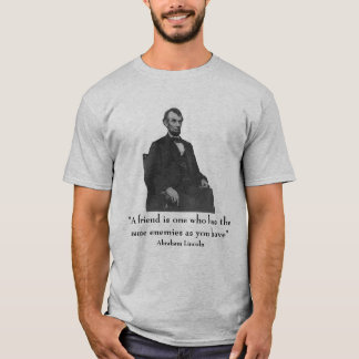 Abraham Lincoln and quote - grey - one side T-Shirt