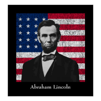 Abraham Lincoln and The American Flag Posters