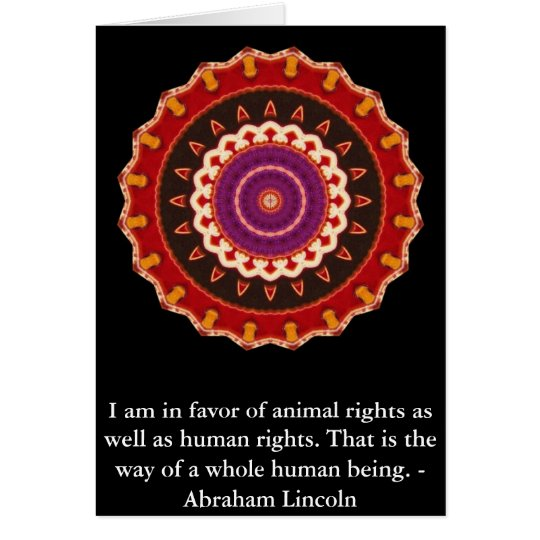 Abraham Lincoln  Animal Rights Quote Card