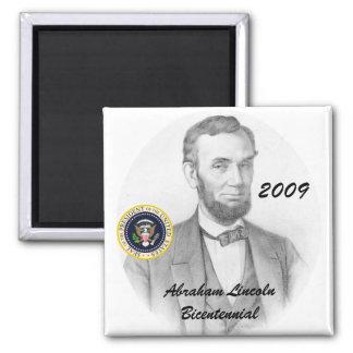 Abraham Lincoln Bicentennial Commemorative 2 Inch Square Magnet