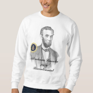 Abraham Lincoln Bicentennial Commemorative Sweatshirt