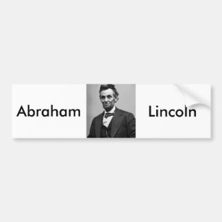 Abraham Lincoln Bumper Stickers