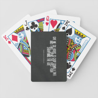 """Abraham Lincoln """"chop down a tree"""" quote Bicycle Playing Cards"""