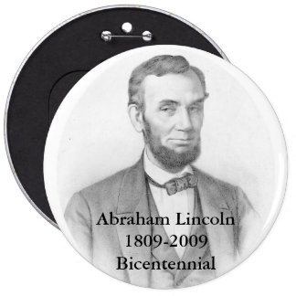 "Abraham Lincoln Commemorative 6"" Pinback Button"