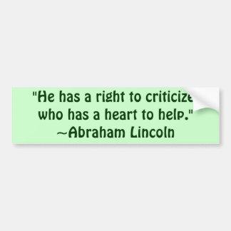 Abraham Lincoln Criticism Quote Bumper Stickers