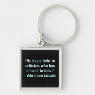 Abraham Lincoln Criticism Quote Keychain