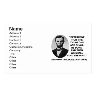 Abraham Lincoln Determine Thing Can Shall Be Done Double-Sided Standard Business Cards (Pack Of 100)