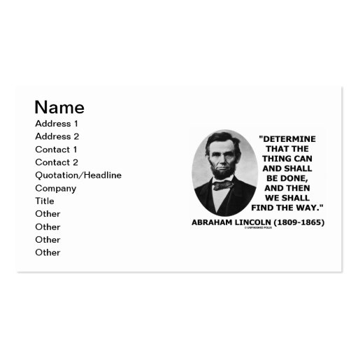 Abraham Lincoln Determine Thing Can Shall Be Done Business Card