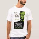 Abraham Lincoln Drama 1936 WPA T-Shirt