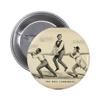 Abraham Lincoln el candidato del carril Pin Redondo De 2 Pulgadas