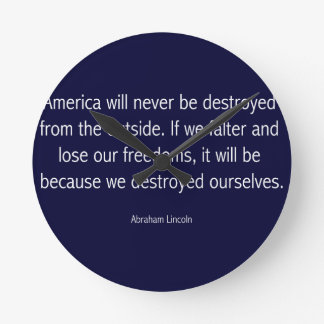 Abraham Lincoln Famous Quote - Blue Round Clock