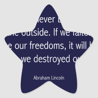 Abraham Lincoln Famous Quote - Blue Star Sticker