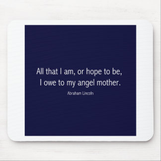 Abraham Lincoln Famous Quote in Piet Mondrian Mouse Pad