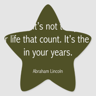 Abraham Lincoln Famous Quote, Motivational Star Sticker
